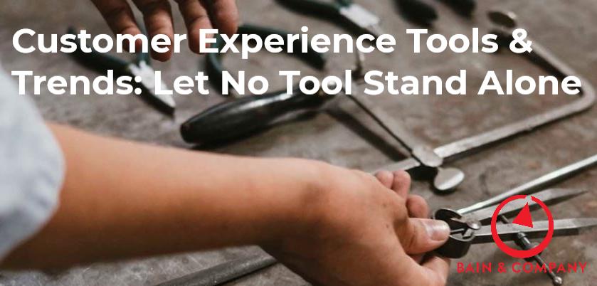 Customer Experience Tools_Bain & Company